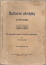 Drachovský: Kulturní obrázky ze Zbirovska. Čtvrtá samostatná část, 1913