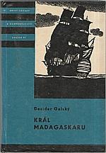 Galský: Král Madagaskaru, 1967