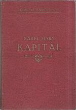 Marx: Kapitál : Kritika politické ekonomie. Svazek třetí, část prvá. Kniha  3.: Celkový proces kapitalistické výroby, kapitola I. až XXVIII., 1927