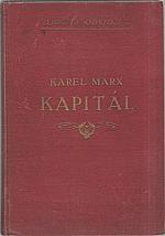Marx: Kapitál : Kritika politické ekonomie. Svazek třetí, část druhá. Kniha  3.: Celkový proces kapitalistické výroby, kapitola XXIX. až LII., 1929
