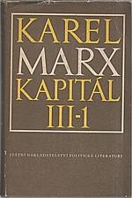 Marx: Kapitál : Kritika politické ekonomie. Díl  3. Kniha  3.: Celkový proces kapitalistické výroby. Část 1., 1955