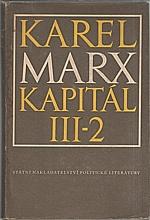Marx: Kapitál : Kritika politické ekonomie. Díl  3. Kniha  3.: Celkový proces kapitalistické výroby. Část 2., 1956