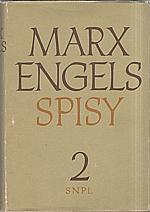 Marx: Spisy. Svazek  2., 1958