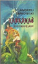 Sapkowski: Zaklínač : Stříbrný meč, 1992