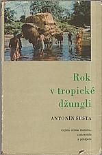 Šusta: Rok v tropické džungli, 1973