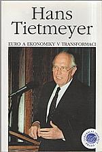 Tietmeyer: Euro a ekonomiky v transformaci, 1999