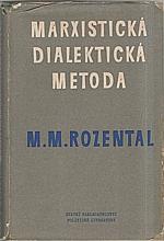 Rozental': Marxistická dialektická metoda, 1953