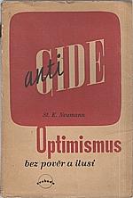 Neumann: Anti-Gide neboli optimismus bez pověr a ilusí, 1946