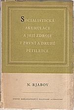 Rjabov: Socialistická akumulace a její zdroje v první a druhé pětiletce, 1953
