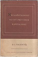 Valentej: Nezaměstnanost - nutný průvodce kapitalismu, 1953