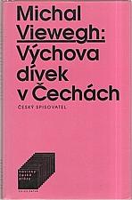 Viewegh: Výchova dívek v Čechách, 1994