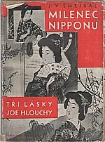 Šmejkal: Milenec Nipponu, 1931
