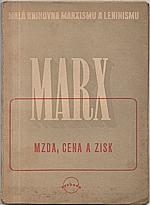 Marx: Mzda, cena a zisk, 1946