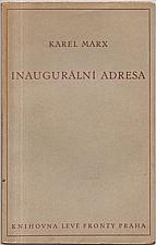 Marx: Inaugurální adresa a všeobecné stanovy Mezinárodního dělnického sdružení, 1934