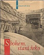 Hašková: Sbohem, stará řeko, 1963