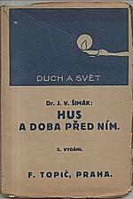Šimák: Hus a doba před ním, 1921