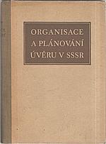 Usoskin: Organisace a plánování úvěru v SSSR, 1953