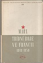 Marx: Třídní boje ve Francii 1848 -1850, 1950
