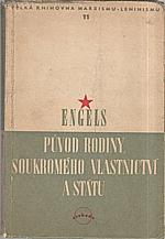 Engels: Původ rodiny, soukromého vlastnictví a státu, 1949