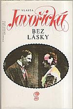 Javořická: Bez lásky, 1992