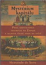 Soto: Mystérium kapitálu, 2007