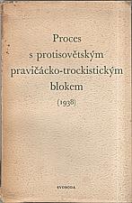 : Proces s protisovětským pravičácko-trockistickým blokem roku 1938, 1951