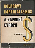 Leont'jev: Dolarový imperialismus a západní Evropa, 1951