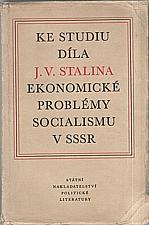 : Ke studiu díla J. V. Stalina Ekonomické problémy socialismu v SSSR, 1953
