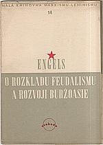 Engels: O rozkladu feudalismu a rozvoji buržoasie, 1949