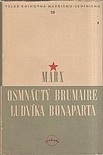 Marx: Osmnáctý brumaire Ludvíka Bonaparta, 1949