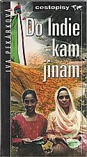 Pekárková: Do Indie, kam jinam, 2001