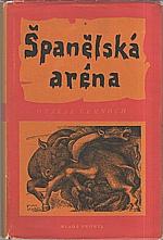 Černoch: Španělská aréna, 1956