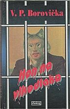 Borovička: Hon na vlkodlaka, 1995