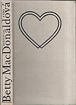 MacDonald: Co život dal a vzal, 1985