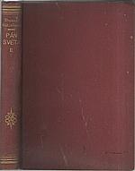 Mützelburg: Pán světa : Pokračování románu A. Dumasa Hrabě Monte-Cristo. Díl II, 1930