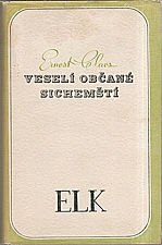Claes: Veselí občané sichemští, 1938