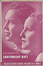 Carretero: Smrtonosný květ, 1935