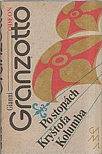 Granzotto: Po stopách Kryštofa Kolumba, 1990