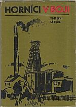 Sýkora: Horníci v boji, 1977