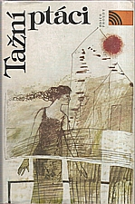 : Tažní ptáci, 1988