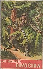Morávek: Divočina, 1948