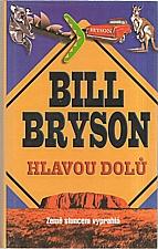 Bryson: Hlavou dolů, 2003