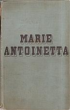 Zweig: Marie Antoinetta, 1933