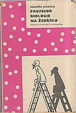 Jirotka: Profesor biologie na žebříku, 1956
