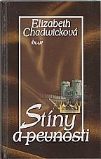 Chadwick: Stíny a pevnosti, 2006
