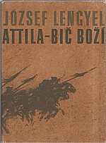 Lengyel: Attila - Bič boží, 1978