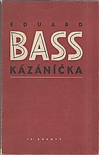 Bass: Kázáníčka, 1946