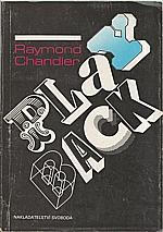 Chandler: Playback [; Příběh z Poodle Springs], 1990