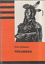 Steuben: Tekumseh. Díl. 4., [Volání lesů ; Tekumsehova smrt], 1987