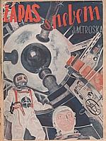 Troska: Zápas s nebem. [Díl I, Smrtonoš], 1943